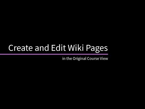 Create And Edit Wiki Pages In The Original Course View