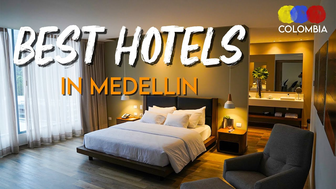 The 15 Best And Open Hotels In Medellin 2021 Colombian Travel Guide Youtube