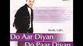Chori Chori Chupke Chupke | Do Aar Diyan Do Paar Diyan | Popular Punjabi Songs | Shelly Gill