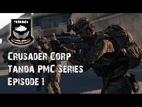 Crusader Corp | Tanoa PMC Series - Episode 1