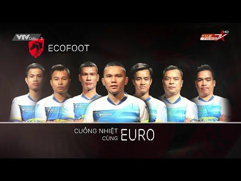 Cuồng nhiệt cùng Euro 2016: Phương Đông vs Ecofoot