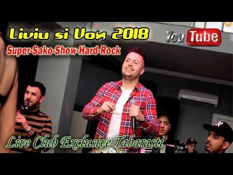 Liviu Si Vox 2018 - Super Sako Show Hard Rock (Live Club Exclusive Tabarasti)