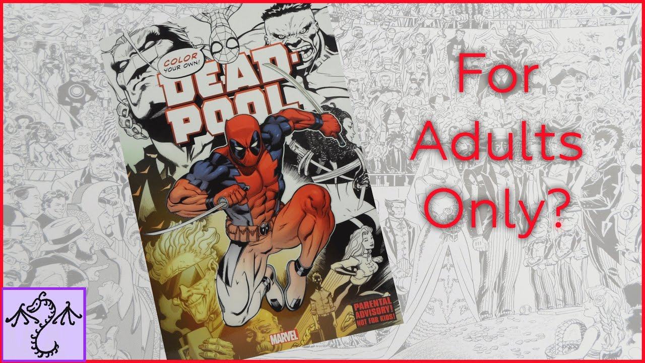 color your own deadpool adult coloring book review youtube - Deadpool Coloring Book