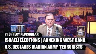 ISRAELI ELECTION, ANNEXING W. BANK   U.S. CALLS IRGC TERRORIST