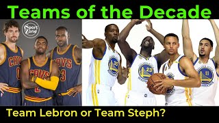Team Lebron vs. Team Curry. iSportZone NBA Top 12 Teams of the Decade