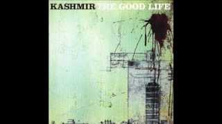 Kashmir - Kiss me Goodbye
