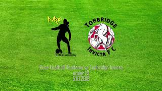 Pure Football Academy vs Tonbridge Invicta under 13
