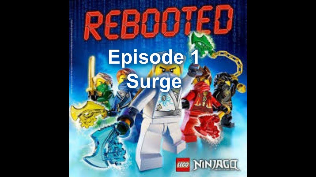 lego ninjago rebooted episode 1 surge part1 youtube