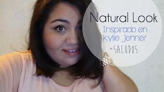 Natural Look Inspirado en KJ* AbrilLoves