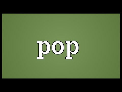 Pop Meaning