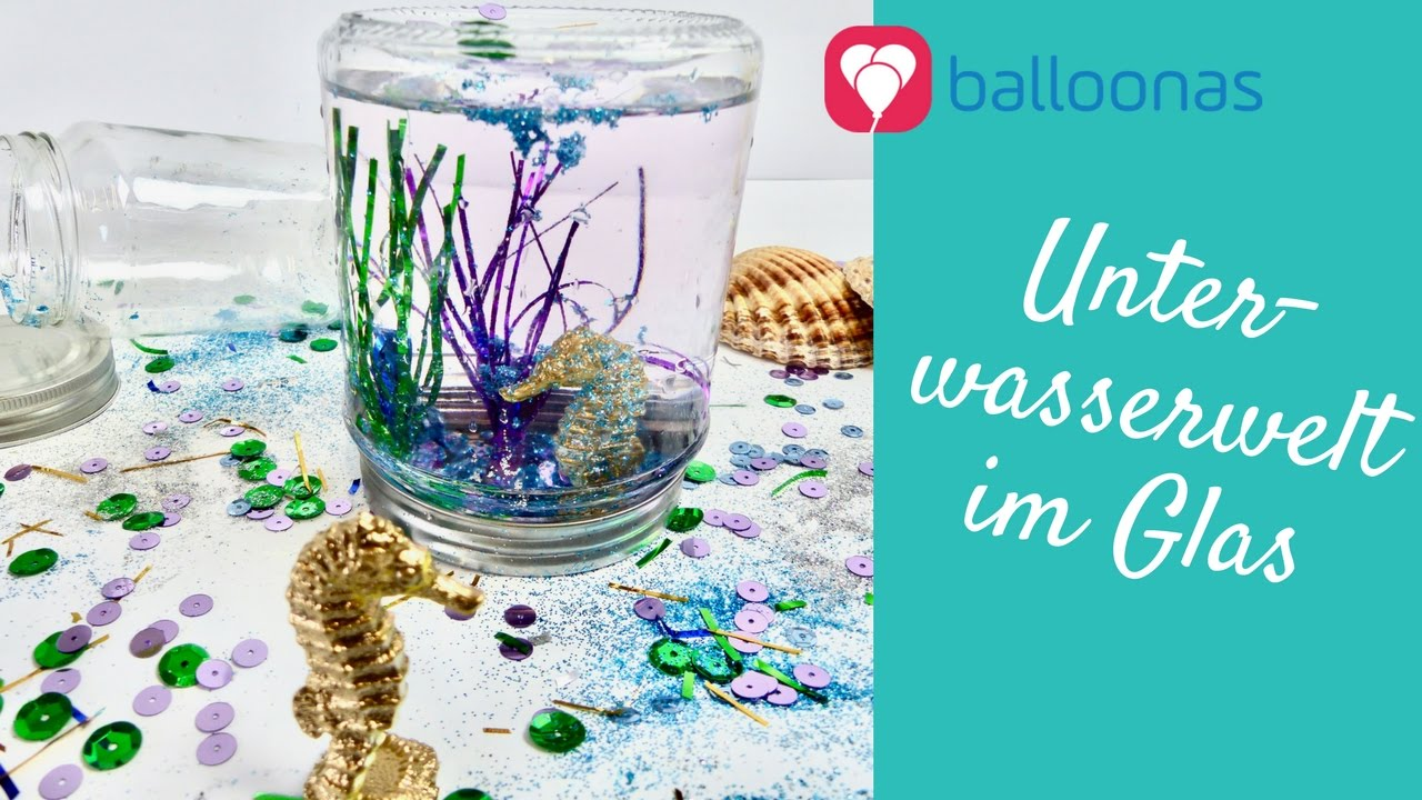 Balloonas Idee Diy Unterwasserwelt Im Glas Als Mitgebsel Fur Den