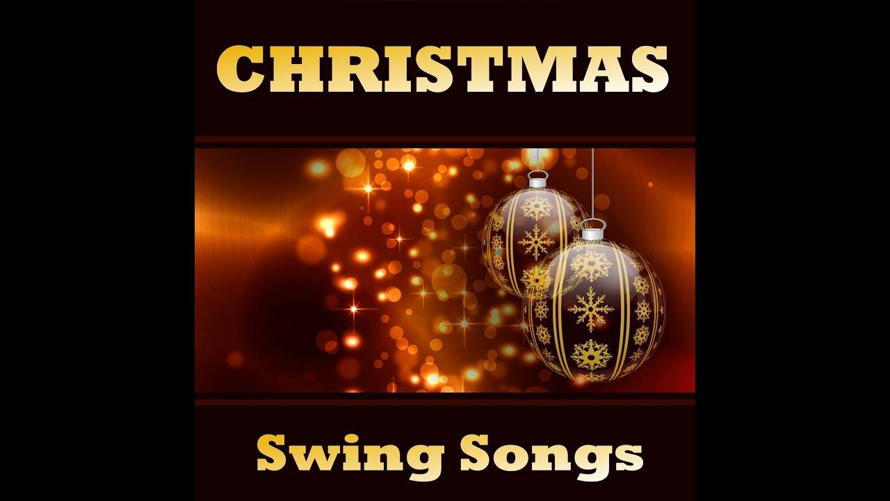 Various Artists - Christmas Swing Songs Full Album - YouTube