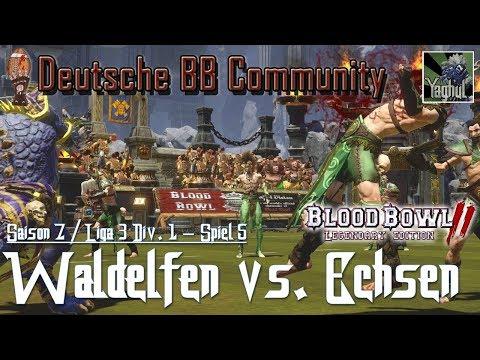 Bloodbowl 2 | Waldelfen vs. Echsen | DBBL | Saison 7 Liga 3 Div.1 | Spiel 5