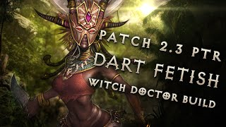 "2.3 Witch Doctor ""Dart Fetish"" Build - Diablo 3 Reaper of Souls PTR"