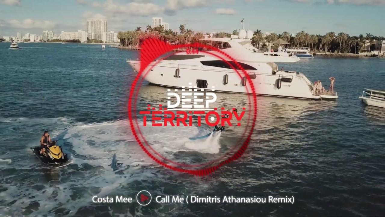 Costa Mee — Call Me ( Dimitris Athanasiou Remix)