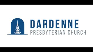 June 14, 2020 Worship Service Dardenne Presbyterian Church