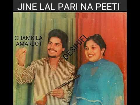 Jine Lal Pari Na Peeti - Amar Singh Chamkila & Amarjot