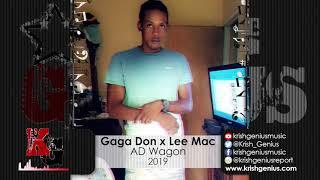 Gaga Don Ft. Lee Mac - AD Wagon (Official Audio 2019)