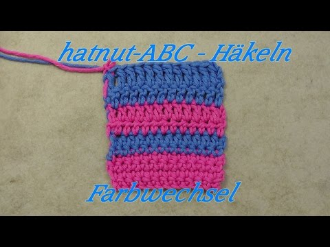 hatnut-ABC – Häkeln lernen – Farbwechsel  – Veronika Hug