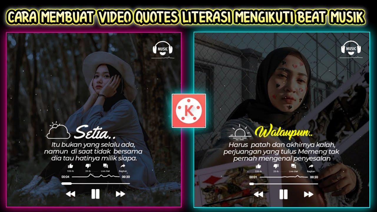 Tutorial Cara Membuat Video Quotes Literasi Keren Mengikuti Bead Musik Di Kinemaster