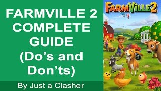 Farmville 2 - Complete Guide Part 01(Online play on Zynga or Facebook) Tricks and Tips