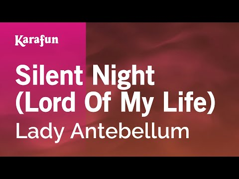 Karaoke Silent Night Lord Of My Life  Lady Antebellum *