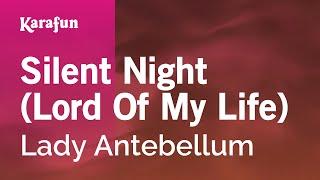Karaoke Silent Night (Lord Of My Life) - Lady Antebellum *