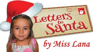 Letter to Santa Claus Writing a letter to Santa by Miss Lana