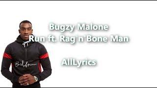 Bugzy Malone - Run ft. Rag'n'Bone Man [Lyric Video]