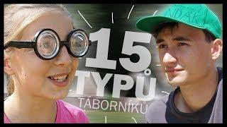 15 typů dětí na táboře | Lukef...
