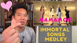MAMAMOO IMMORTAL SONGS MEDLEY REACTION