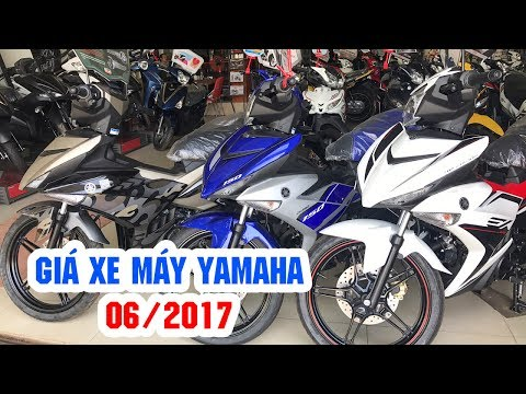 Giá xe máy Yamaha tại thời điểm 6/2017 ▶