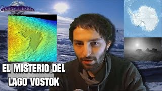 El misterio del Lago Vostok - anomalías en la antártida