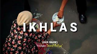 Download Lagu Story WA Gus Baha' - IKHLAS mp3