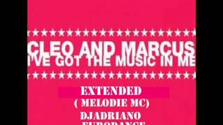 djadriano ft cleo vs marcus    ive got the music in me extended  melodie mc djadriano eurodance remi