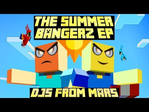 Djs From Mars - The Summer Bangerz EP - Free Download