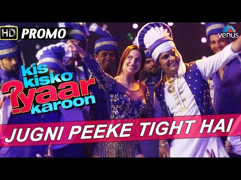 Jugni Peeke Tight Hai : Official Song...