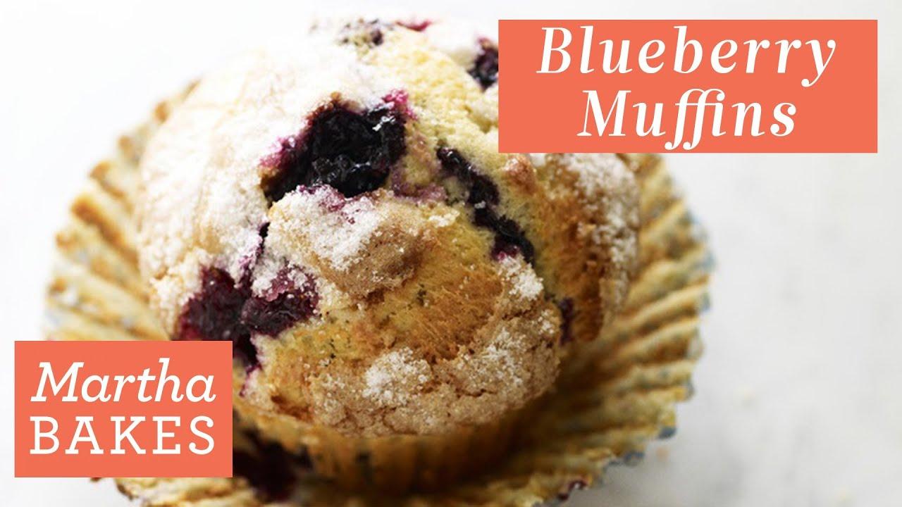 Martha Stewart's Blueberry Muffins | Martha Bakes Recipes