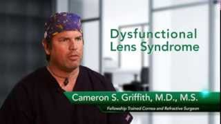 Dr. Cameron Griffith on KAMRA - Dysfunctional Lens Syndrome
