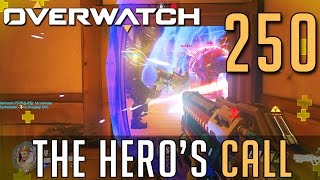 [250] The Hero's Call (Let's Play Overwatch PC w/ GaLm)