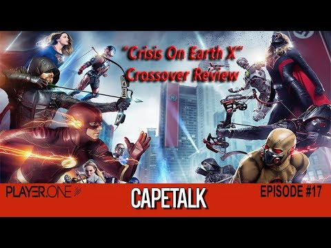 Crisis On Earth X Crossover Review (Cape Talk #17)