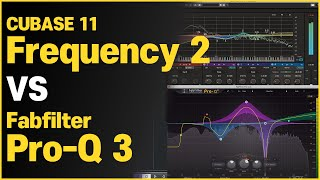 CUBASE 11 Frequency 2 VS Fabfilter Pro-Q 3