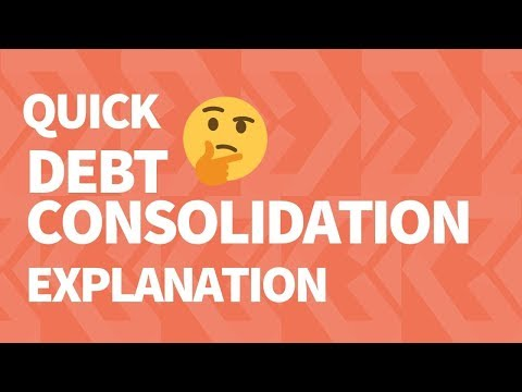 Easy Quick Debt Consolidation Explanation