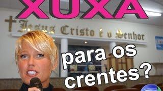 Xuxa na Record, Xuxa se converteu? Xuxa para os evangélicos