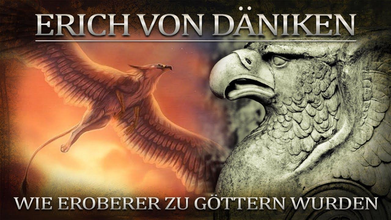 Erich von Däniken Wie Eroberer zu Göttern wurden