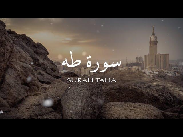 Surah Taha - Ahmed Mohamed Salama
