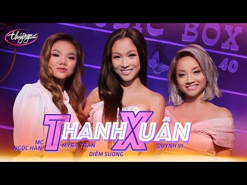 Music Box #40   Quỳnh Vi, Diễm Sương, Myra Trần, MC Ngọc Hân   Thanh Xuân