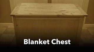 Blanket Chest