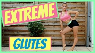 EXTREME GLUTES Workout // Quick and Effective!