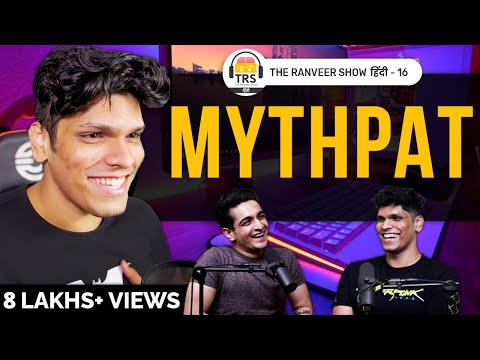 Indian Gaming YouTubers Ka Future Kya Hai? ft. Mythpat | The Ranveer Show हिंदी 16
